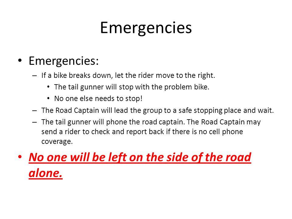 Emergencies Emergencies: