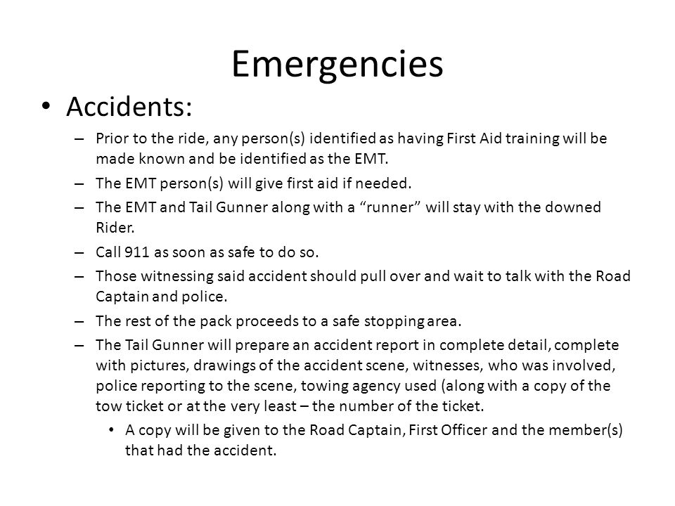 Emergencies Accidents: