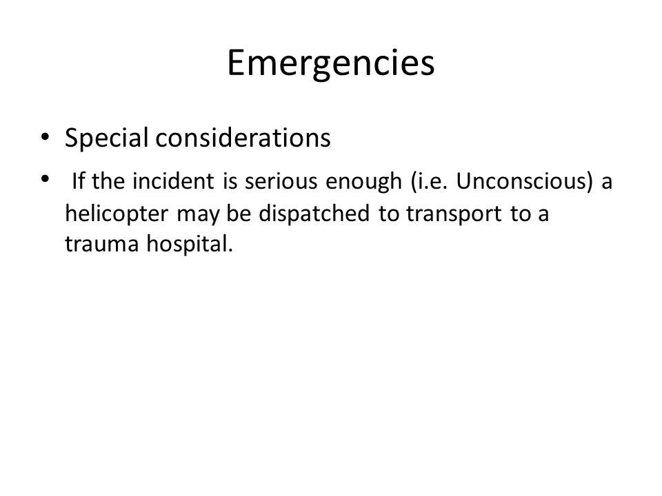 Emergencies Special considerations