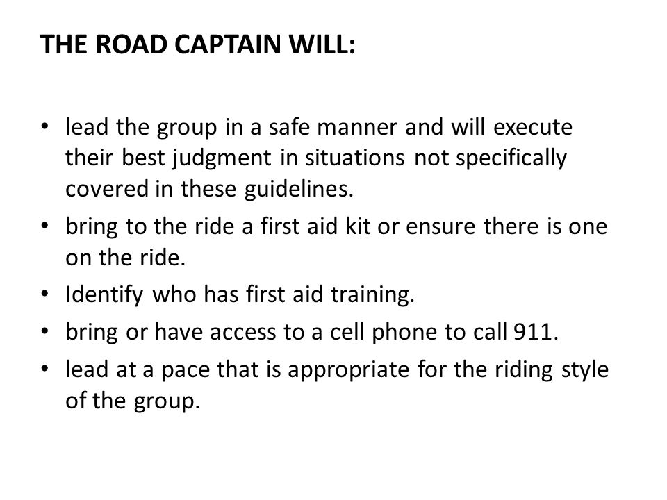 THE ROAD CAPTAIN WILL: