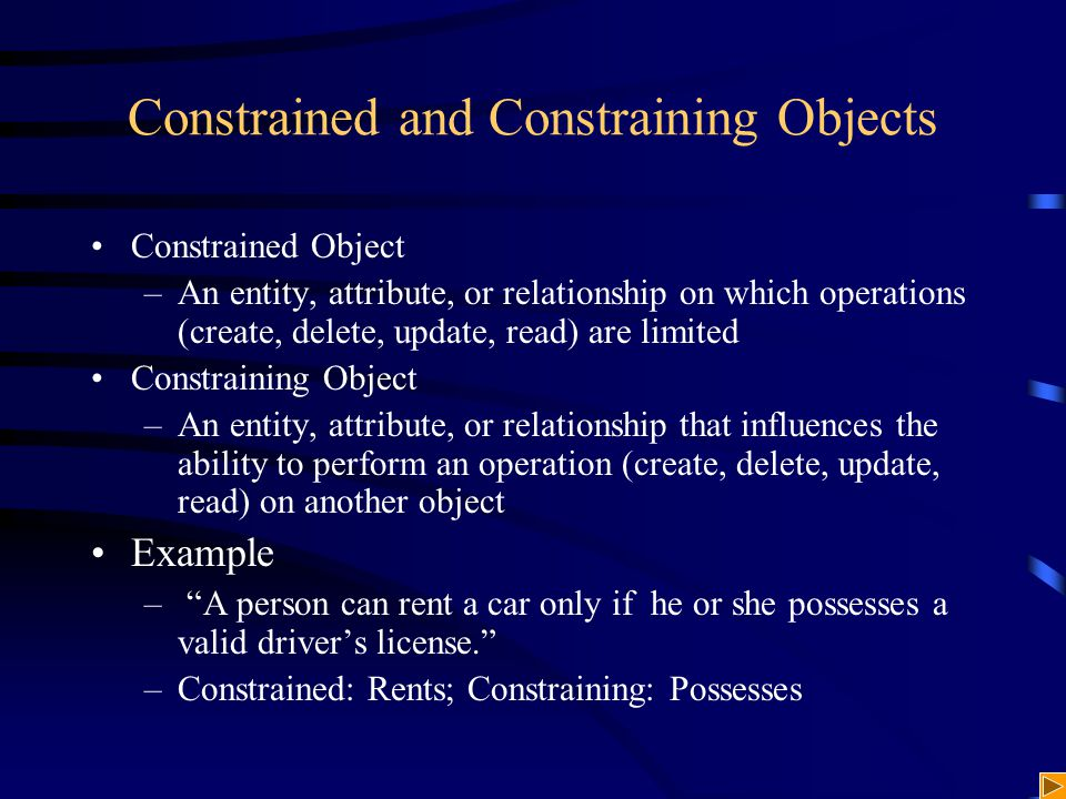 Constrained and Constraining Objects