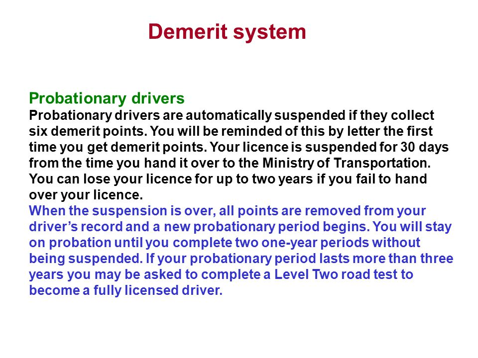 Demerit system Probationary drivers