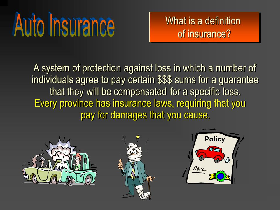 Auto Insurance What is a definition of insurance
