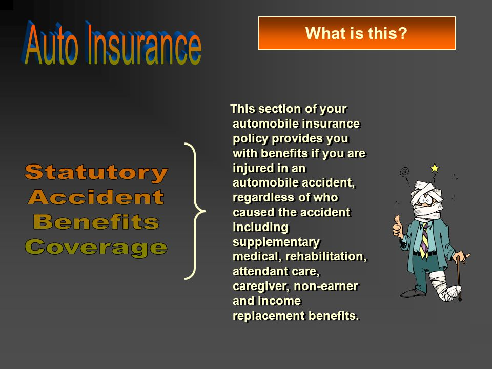 Auto Insurance Statutory Accident Benefits Coverage Statutory Accident