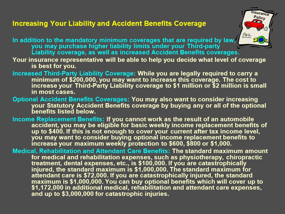 Increasing Your Liability and Accident Benefits Coverage