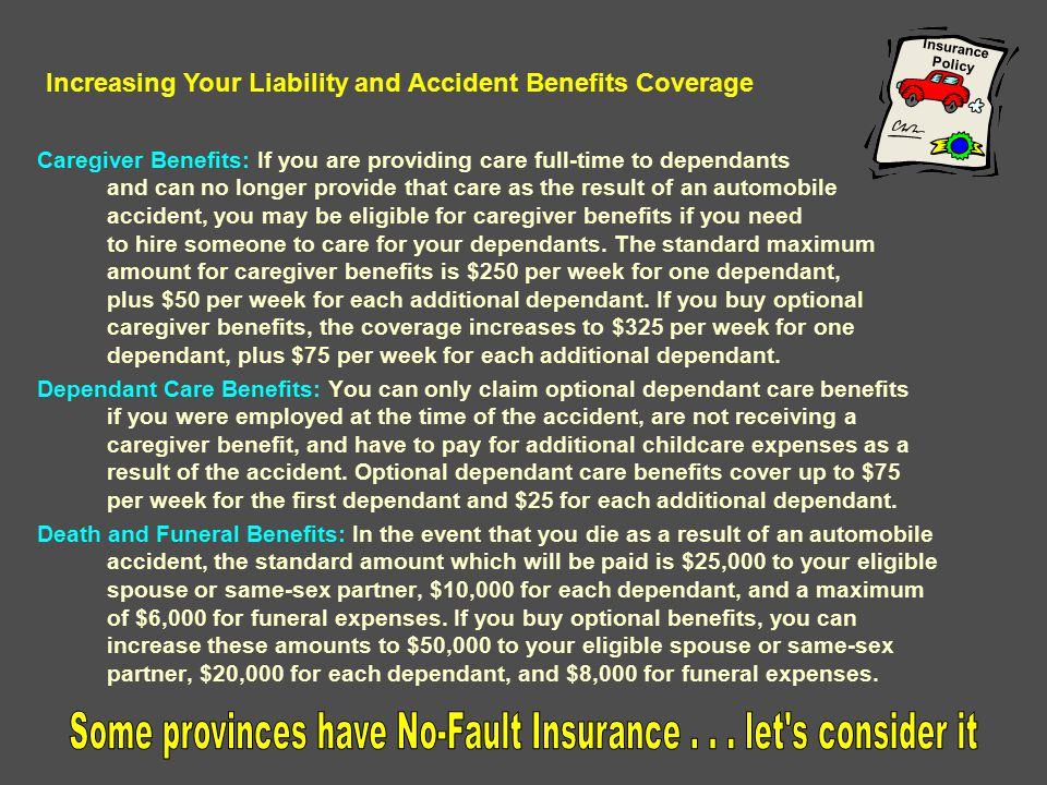 Some provinces have No-Fault Insurance . . . let s consider it