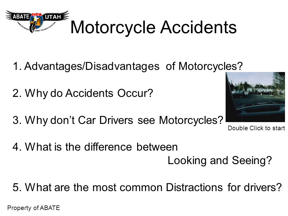 Motorcycle Accidents 1. Advantages/Disadvantages of Motorcycles