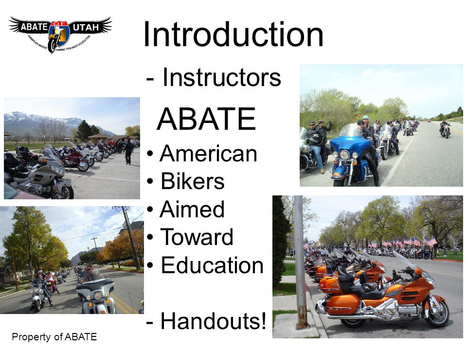 ABATE Introduction - Instructors American Bikers Aimed Toward