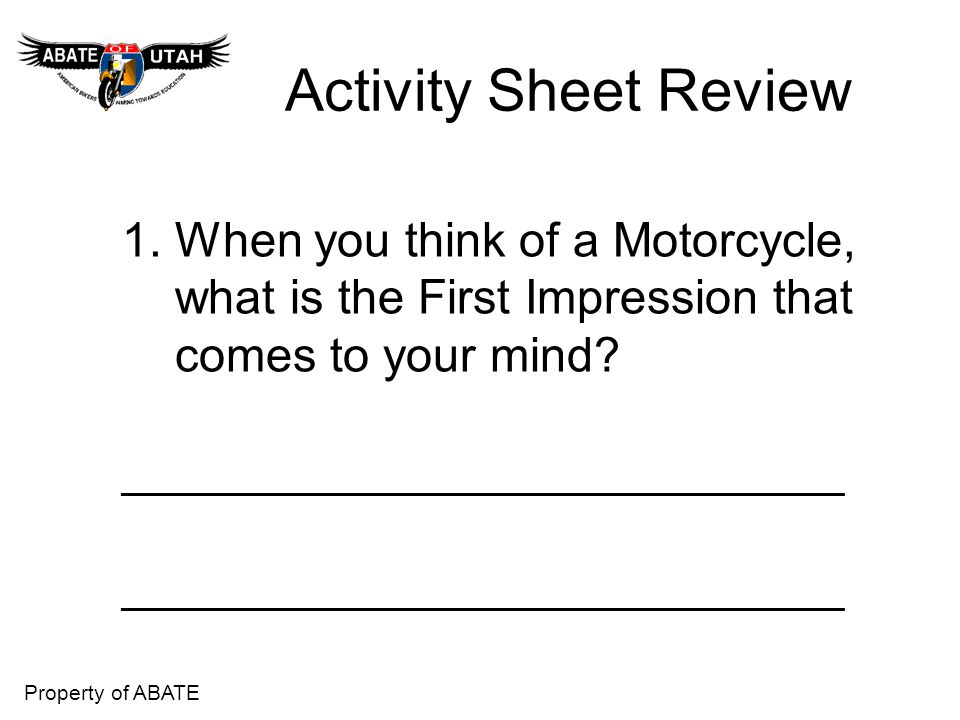 Activity Sheet Review 1. When you think of a Motorcycle,