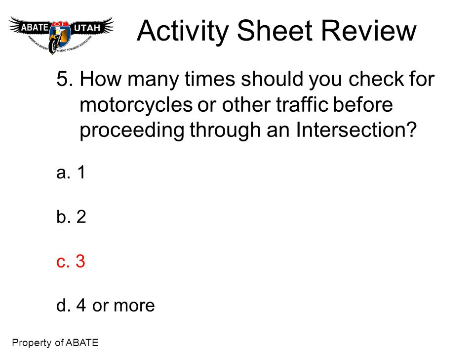 Activity Sheet Review 5. How many times should you check for