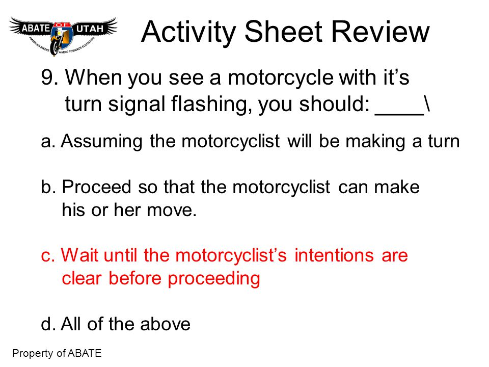Activity Sheet Review 9. When you see a motorcycle with it's
