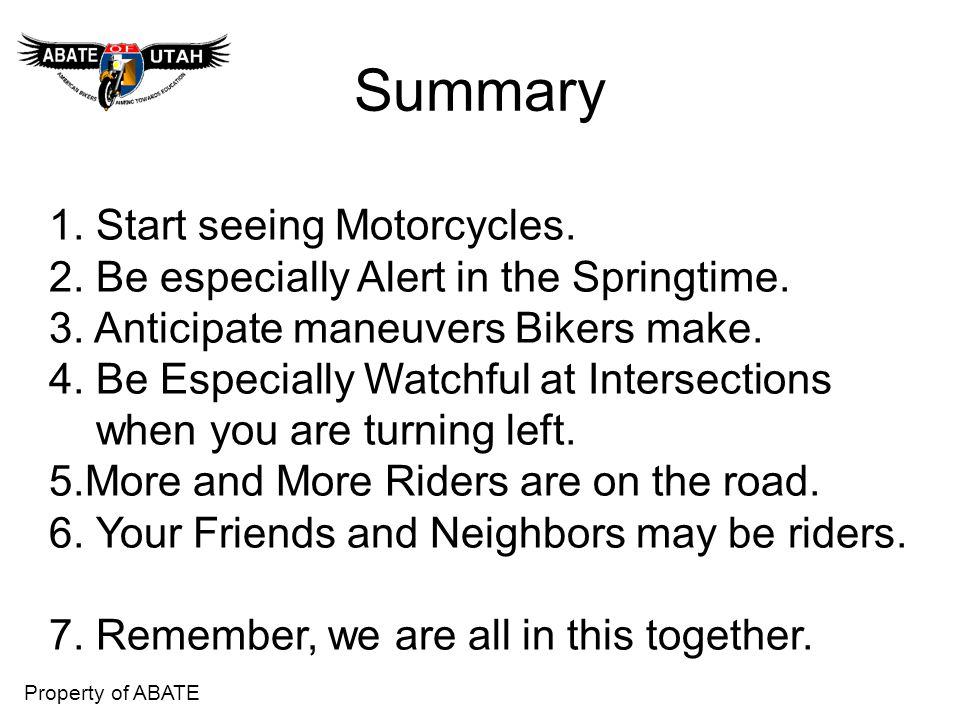 Summary 1. Start seeing Motorcycles.