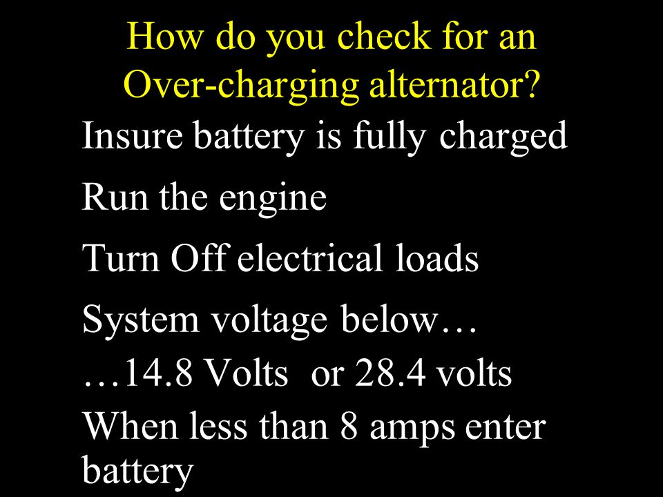 How do you check for an Over-charging alternator