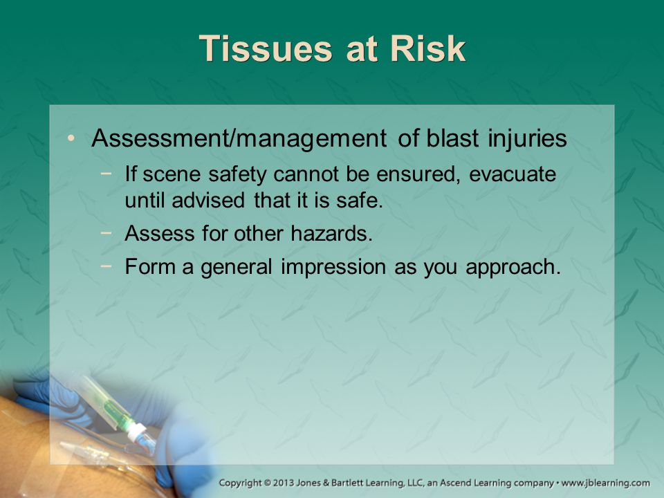 Tissues at Risk Assessment/management of blast injuries