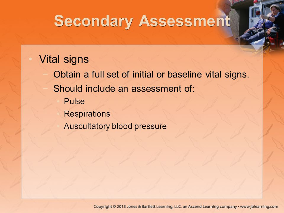 Secondary Assessment Vital signs