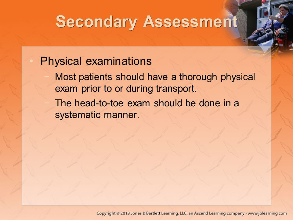 Secondary Assessment Physical examinations