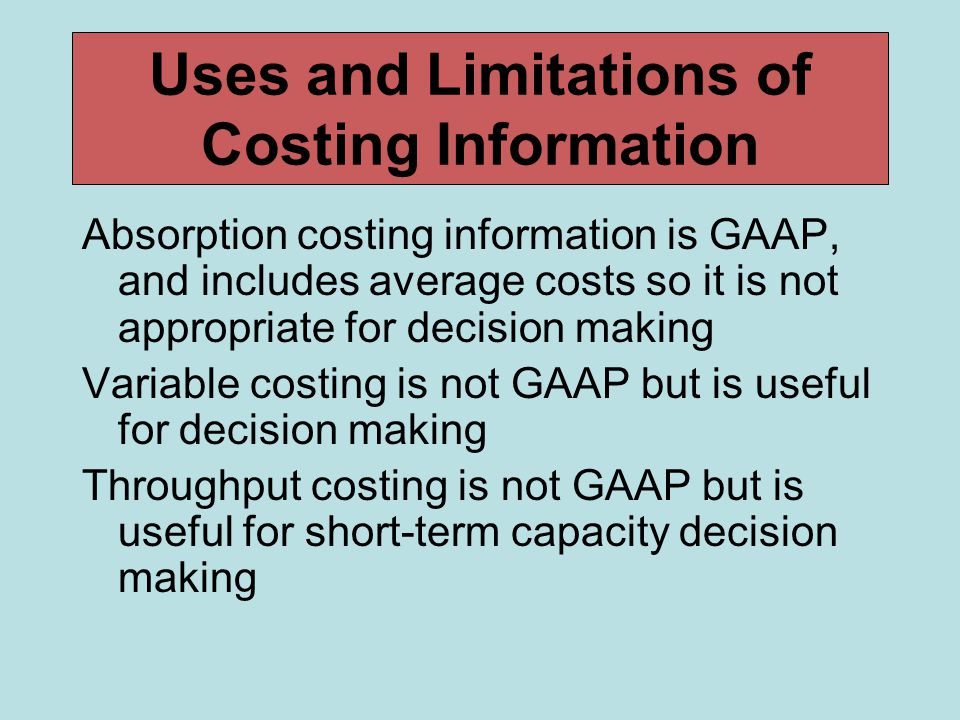 Uses and Limitations of Costing Information