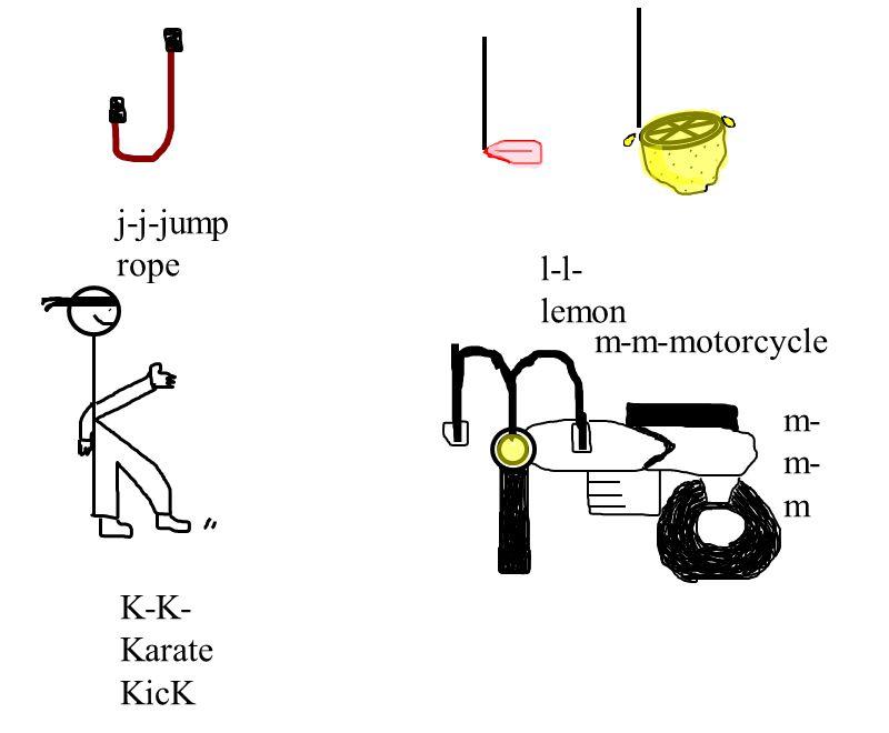 j-j-jump rope l-l-lemon K-K-Karate KicK m-m-motorcycle m-m-m