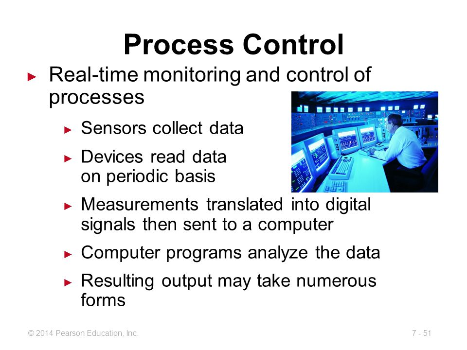 Process Control Real-time monitoring and control of processes