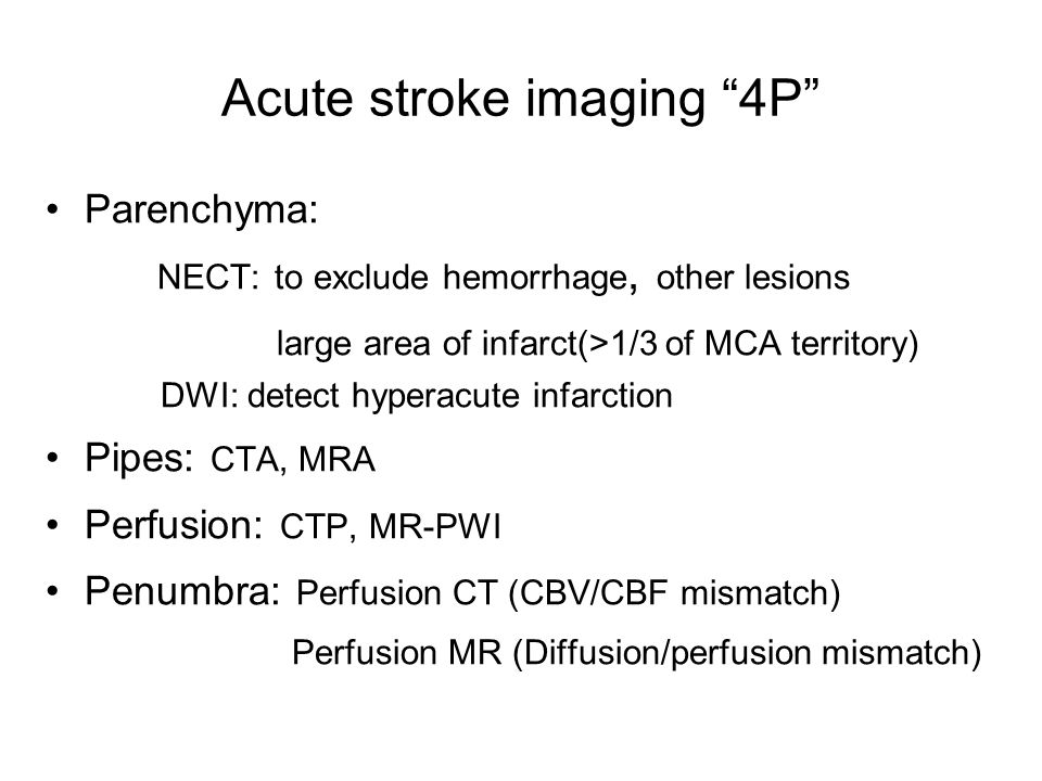 Acute stroke imaging 4P