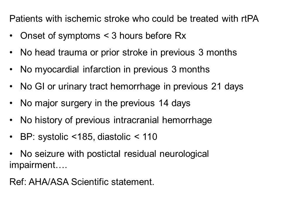 Patients with ischemic stroke who could be treated with rtPA