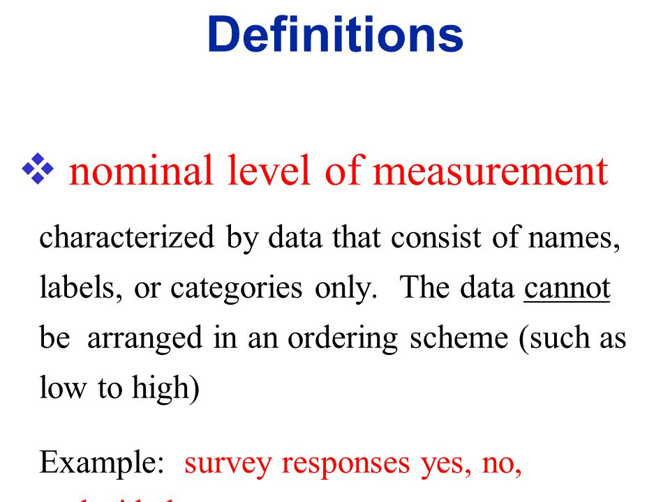 Definitions nominal level of measurement