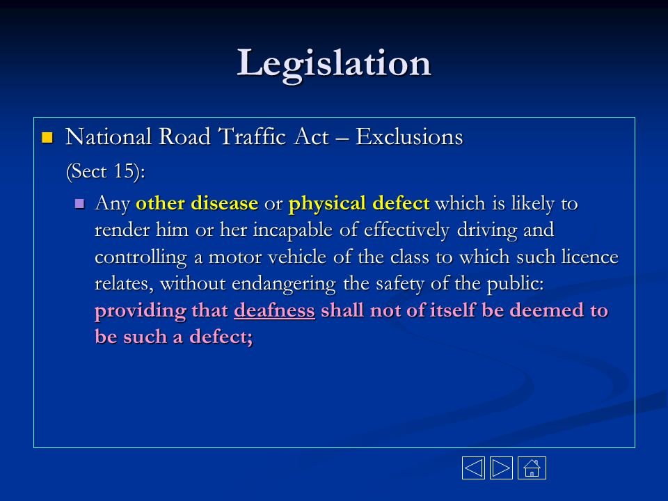 Legislation National Road Traffic Act – Exclusions (Sect 15):