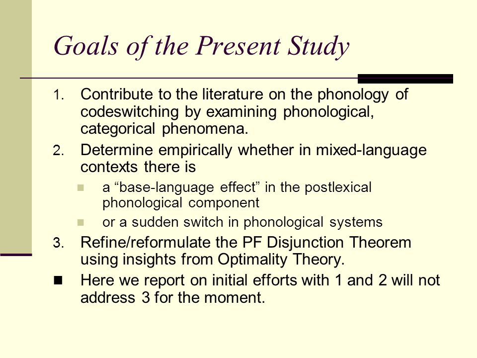 Goals of the Present Study