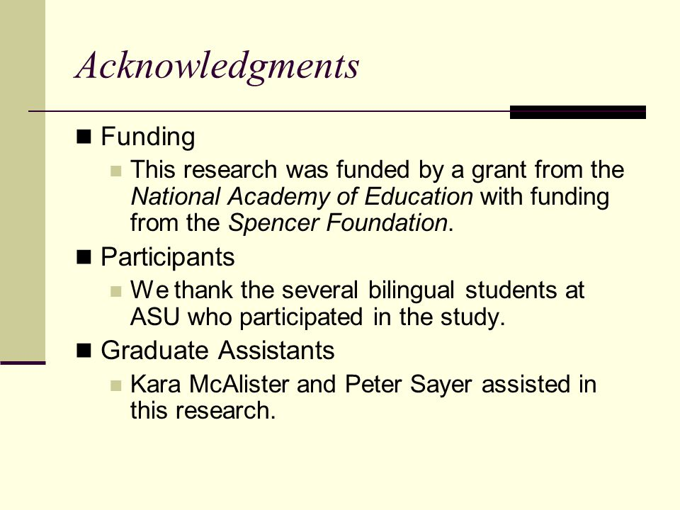Acknowledgments Funding Participants Graduate Assistants