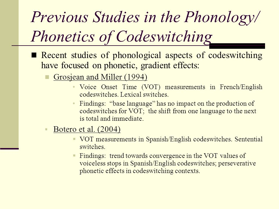 Previous Studies in the Phonology/ Phonetics of Codeswitching