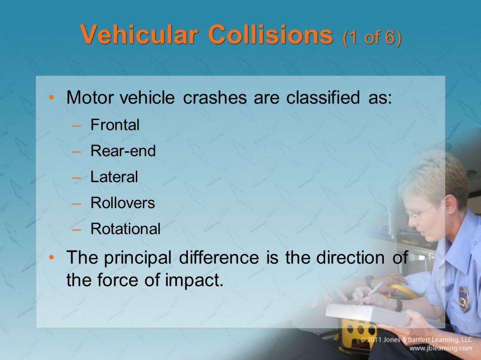 Vehicular Collisions (1 of 6)