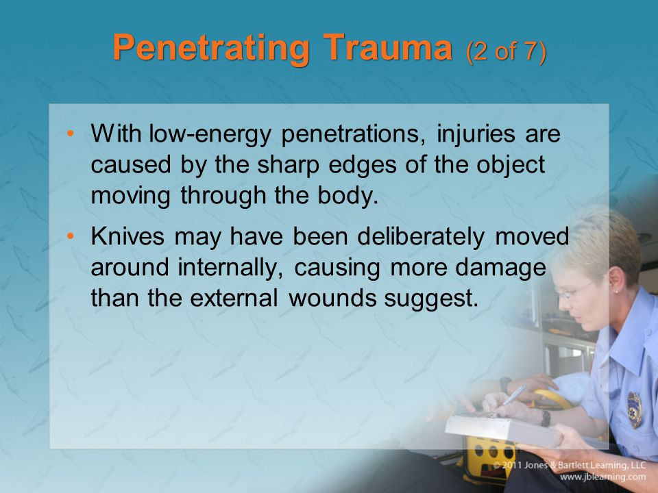 Penetrating Trauma (2 of 7)