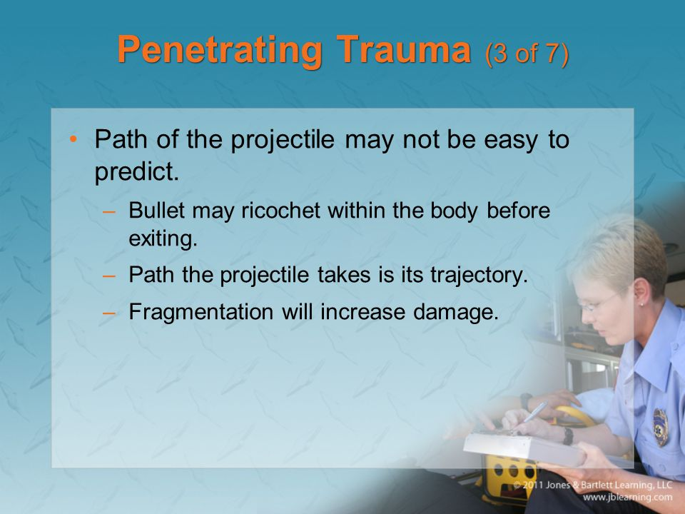 Penetrating Trauma (3 of 7)