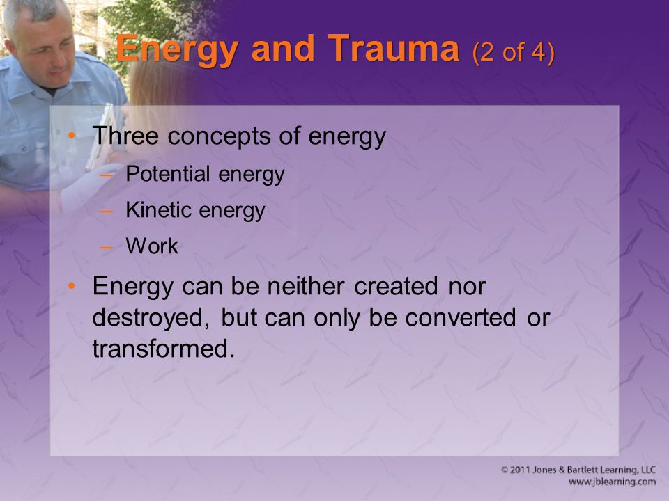 Energy and Trauma (2 of 4) Three concepts of energy