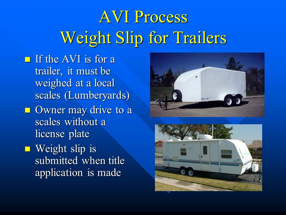 AVI Process Weight Slip for Trailers