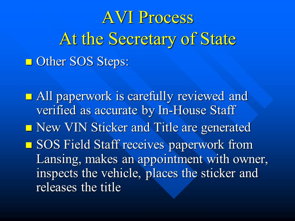 AVI Process At the Secretary of State
