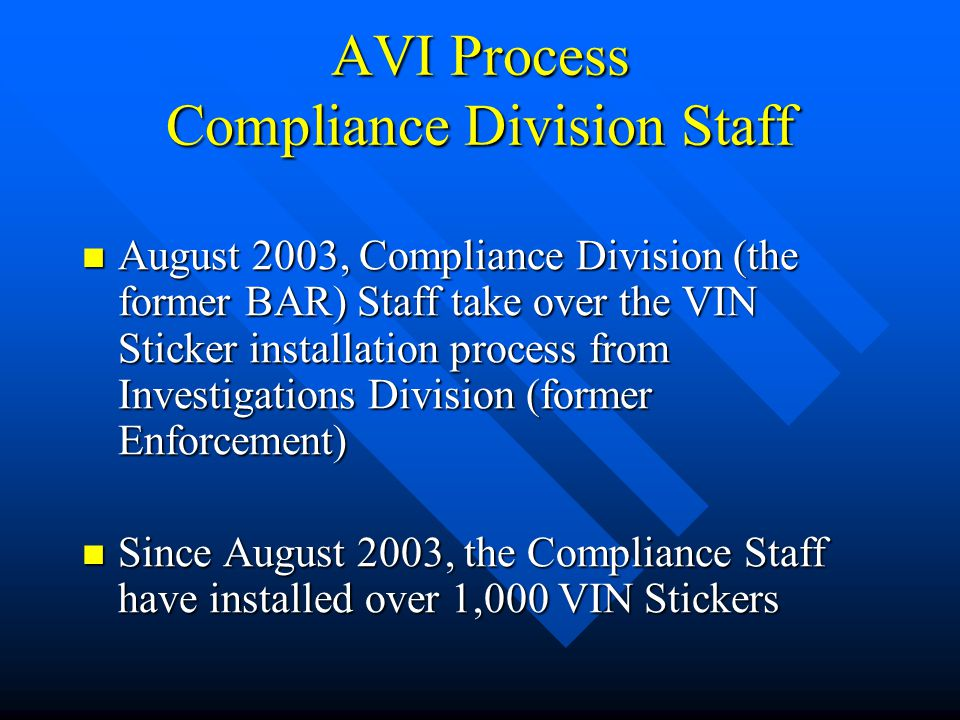 AVI Process Compliance Division Staff