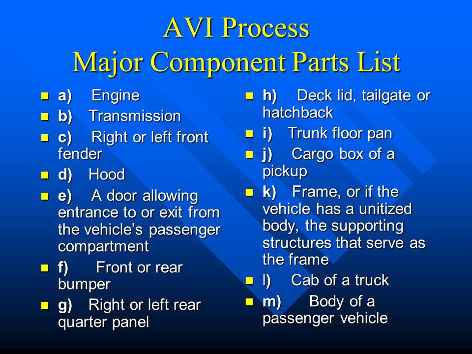AVI Process Major Component Parts List