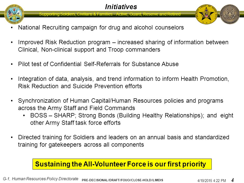Sustaining the All-Volunteer Force is our first priority