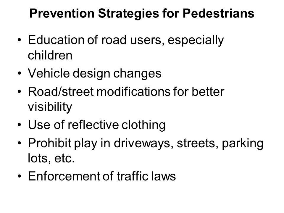 Prevention Strategies for Pedestrians