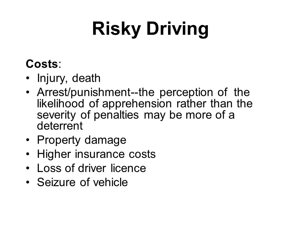 Risky Driving Costs: Injury, death