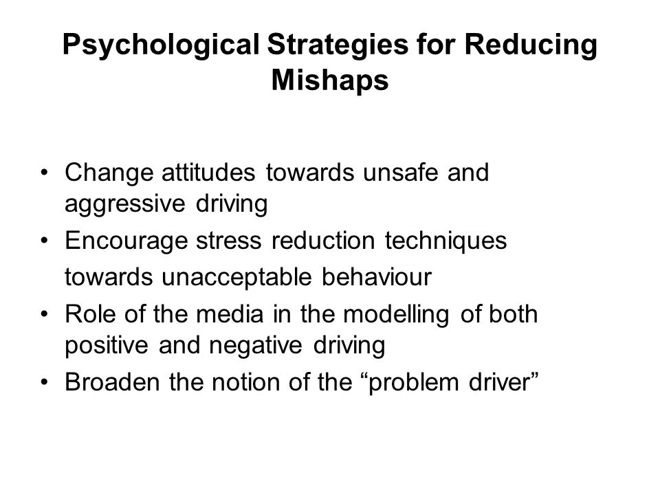 Psychological Strategies for Reducing Mishaps