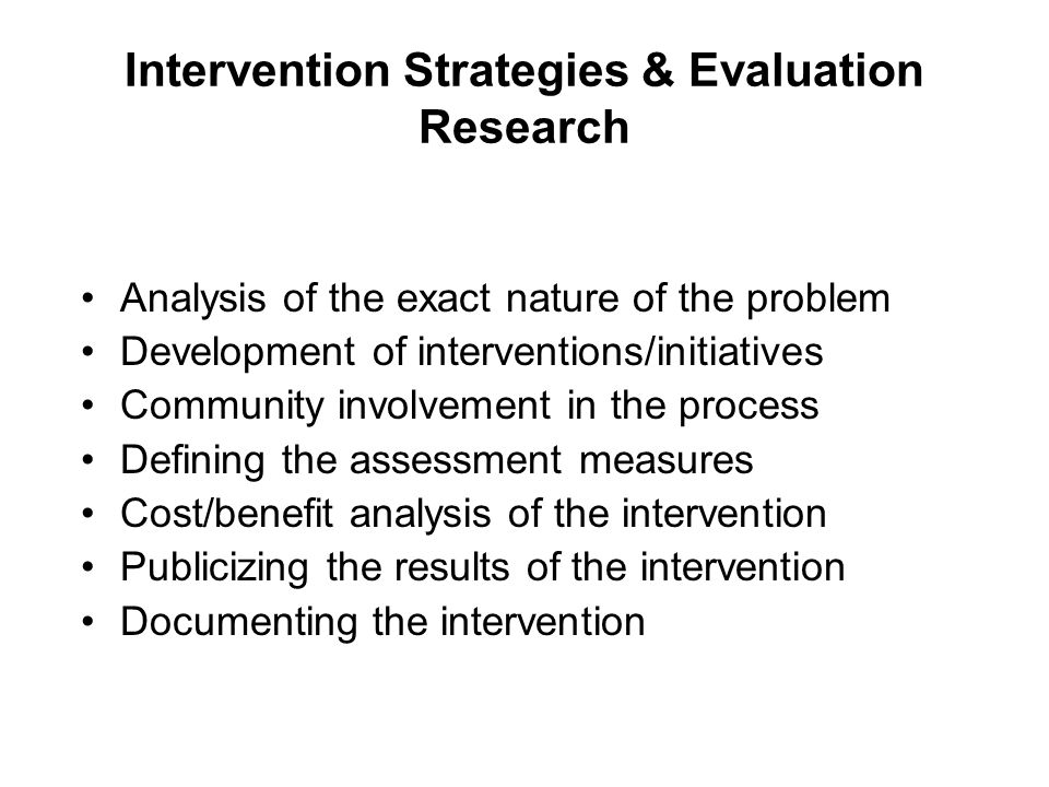 Intervention Strategies & Evaluation Research