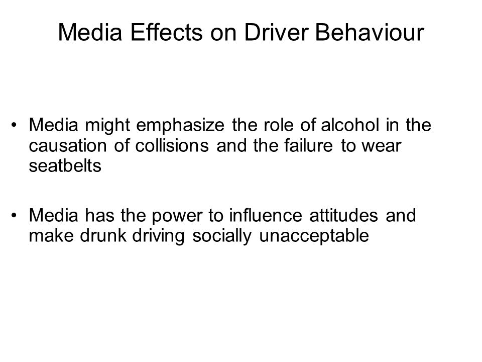 Media Effects on Driver Behaviour