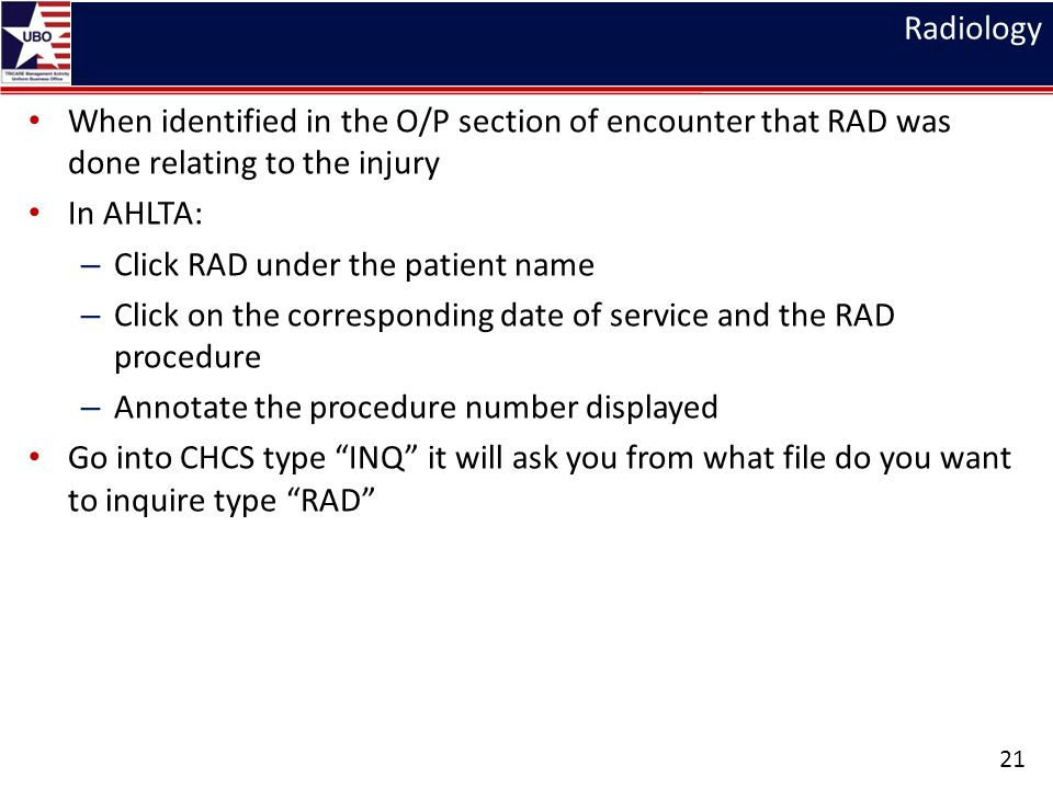 Radiology When identified in the O/P section of encounter that RAD was done relating to the injury.