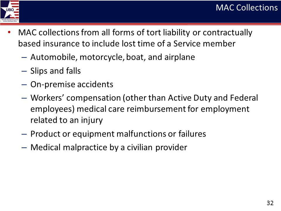 MAC Collections MAC collections from all forms of tort liability or contractually based insurance to include lost time of a Service member.