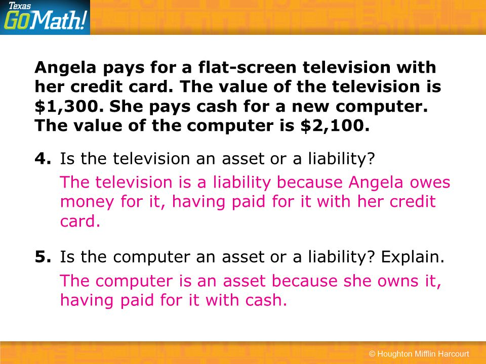 Angela pays for a flat-screen television with her credit card