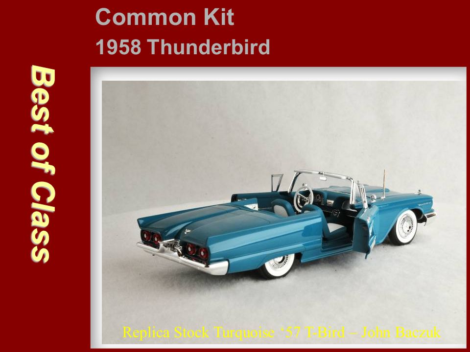Best of Class Common Kit 1958 Thunderbird