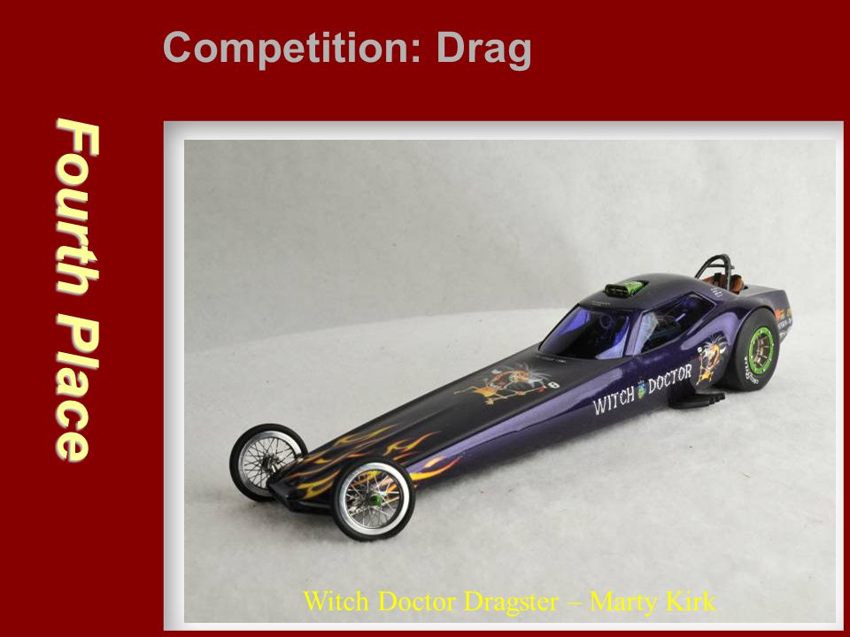 Competition: Drag Fourth Place Witch Doctor Dragster – Marty Kirk