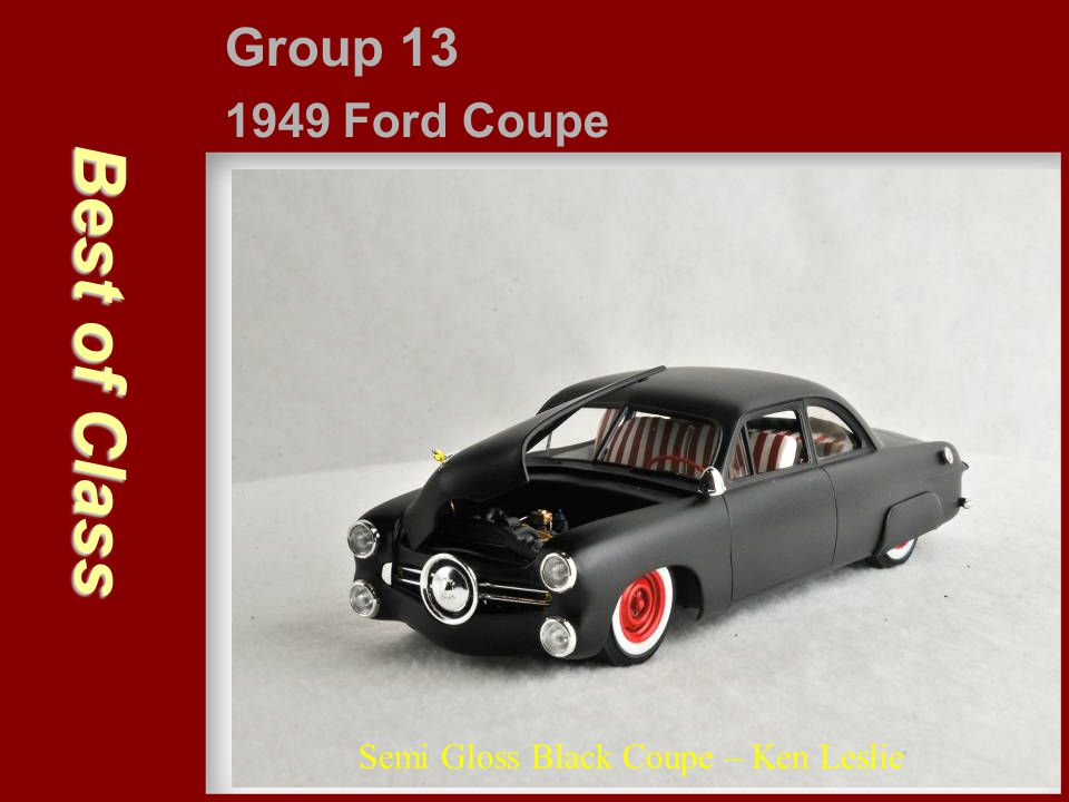 Best of Class Group 13 1949 Ford Coupe